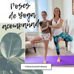 Poses de Yoga acompañados