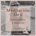 Meditación fácil para niños y adultos - 8 minutos
