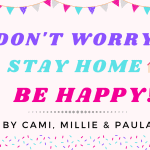 Stay home, be happy!