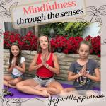 Mindfulness through the senses