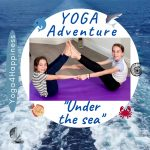 Yoga Under the sea adventure