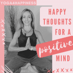 Happy thoughts for a positive mind