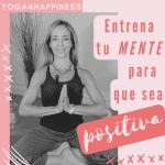 Entrena a tu mente para que sea más positiva